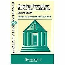 Criminal Procedure : The Constitution and the Police - Example and...