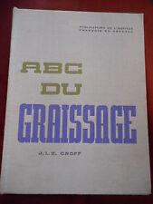 ABC DU GRAISSAGE - J. L. E. GROFF