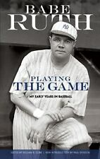 Playing the Game: My Early Years in Baseball (Dover Baseball), Ruth, Babe, Good