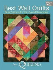 Best Wall Quilts : Easy Patterns for Year-Round Decorating (2012, Paperback)