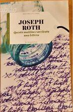 Questa mattina è arrivata una lettera - Joseph Roth - Il Sole 24 Ore, 2015