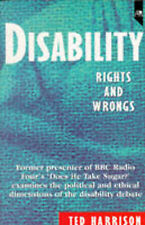 Harrison, Ted Disability: Rights and Wrongs Very Good Book