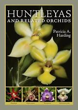 Huntleyas and Related Orchids by Patricia Harding (2008, Hardcover)