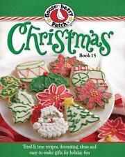 Gooseberry Patch Christmas Book 15: Tried & true recipes, decorating ideas and e