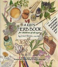 A Kid's Herb Book : For Children of All Ages by Lesley Tierra (2010, Paperback)
