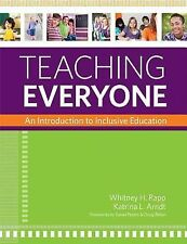 Teaching Everyone: An Introduction to Inclusive Education, Arndt Ph.D., Katrina,