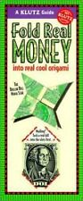 Fold Real Money Into Real Cool Origami (Klutz Guides) by