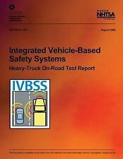 Integrated Vehicle-Based Safety Systems Heavy-Truck on-Road Test Report by...