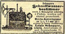 Louis Schopper Leipzig SCHNELLWASSERBESTIMMER Historische Reklame von 1918
