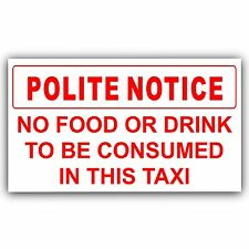 Polite Notice-No Food or Drink to Consumed In This Taxi Sticker-Minicab Car Sign