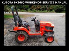 KUBOTA BX2660 WORKSHOP MANUAL for Tractor RCK-60 Mower & LA243 Service & Repair