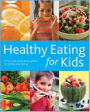 Healthy Eating for Kids,,New Book mon0000009682