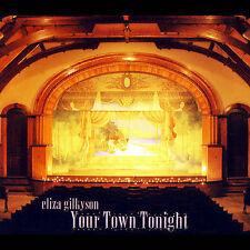 CD Eliza Gilkyson Your Town Tonight LIve CD New in shrink wrap