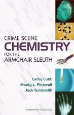 Crime Scene Chemistry for the Armchair Sleuth-ExLibrary