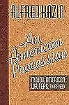 An American Procession, Kazin, Alfred, Good Book