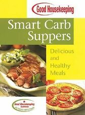 NEW - Good Housekeeping Smart Carb Suppers: Delicious and Healthy Meals