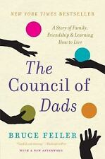 The Council of Dads: A Story of Family, Friendship & Learning How to L-ExLibrary
