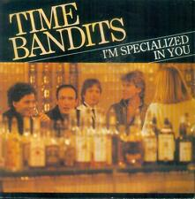 "7"" Time Bandits/I´m Specialized In You (NL)"