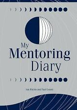 My Mentoring Diary: A Resource for the Library and Information Professions (Libr