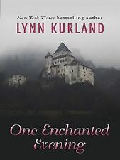 One Enchanted Evening by Lynn Kurland (2010, Hardcover, Large Type)