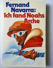Fernand Navarra: Ich fand Noach Arche