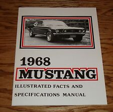 1968  Ford Mustang Illustrated Facts and Specifications Manual 68
