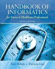 Handbook of Informatics for Nurses & Healthcare Professionals 5th Edition