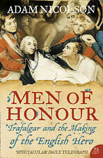 Adam Nicolson Men of Honour: Trafalgar and the Making of the English Hero Very G