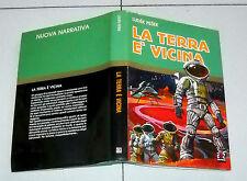 Ludek Pesek LA TERRA E' VICINA - AMZ Prima edizione 1975 Achille Picco