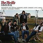 Thrills [The] - So Much For The City (2003)