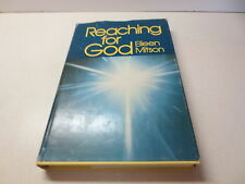 Reaching for God by Eileen Mitson vintage 1978 Christian Herald Books hardcover