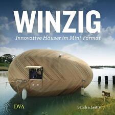 R*29.08.2016 Winzig von Sandra Leitte - Innovative Häuser im Mini-Format