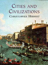 Cities and Civilizations, Hibbert, Christopher