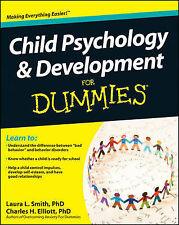 Child Psychology & Development For Dummies by Charles H. Elliott, Laura L....