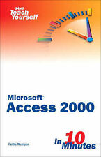 Sams Teach Yourself Access 2000 in 10 Minutes, Faithe Wempen