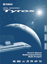YAMAHA Tyros (tyros 1 Keyboard Instruction manual Druckservice Language GERMAN
