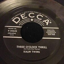 Kalin Twins When / Three O'Clock Thrill Decca Teen Pop Rockabilly Original