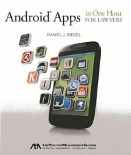 NEW - Android Apps in One Hour for Lawyers by Siegel, Daniel J.