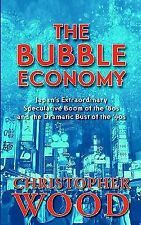 The Bubble Economy: Japan's Extraordinary Speculative Boom of the '80s-ExLibrary