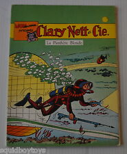 CLARY NETT et CIE : La Panthere Blonde BD French Comic BOB MAU 1974