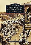 Jamestown and Western Tuolumne County Images of America Series