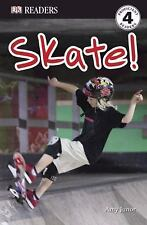 DK Readers L4: Skate!, Junor, Amy, Good Book