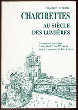 WANNER-LE QUINIO, CHARTRETTES AU SIÈCLE DES LUMIÈRES