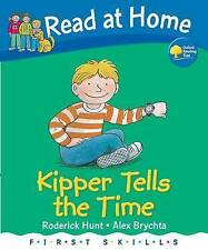 """Read at Home: First Skills: Kipper Tells the Time Roderick Hunt """"AS NEW"""" Book"""