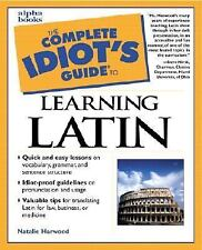 Complete Idiot's Guide to Learning Latin Language, Greece, Natalie Harwood