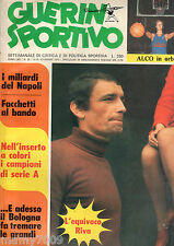 GUERIN SPORTIVO=NR°30 1974=GIGI RIVA COVER=WALTER SPEGGIORIN=LA FIORENTINA