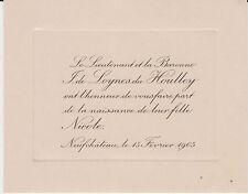 § FAIRE-PART NAISSANCE NICOLE DE LOYNES DU HOULLEY - Neufchâteau (Vosges) 1905 §