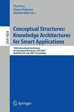 Conceptual Structures: Knowledge Architectures for Smart Applications: 15th Inte