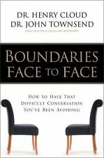 Boundaries Face to Face: How to Have That Difficult Conversation You've Been Avo