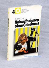 Nahaufnahmen ohne Geheimnis das Buch vom Dr. Otto Croy 00127